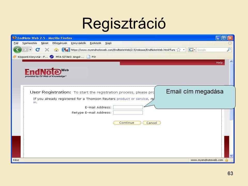 Regisztráció Email cím megadása 63