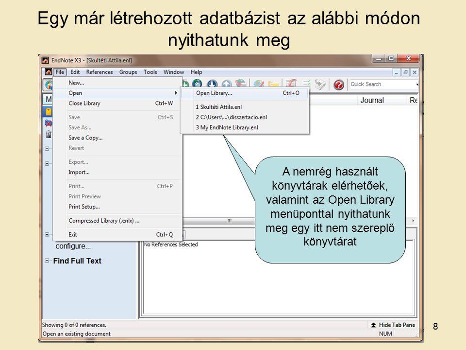 - Web of Science - Scopus - Ovid - Proquest - Pubmed 1.b Az importálás folyamatának bemutatása a következő adatbázisok esetén 9