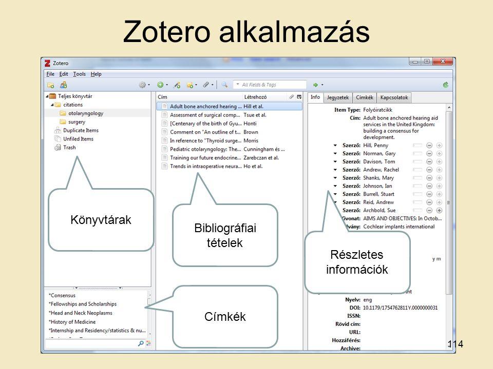 Zotero alkalmazás Könyvtárak Bibliográfiai tételek Részletes információk Címkék 114