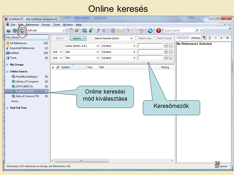 Online keresés Online keresési mód kiválasztása Keresőmezők 36
