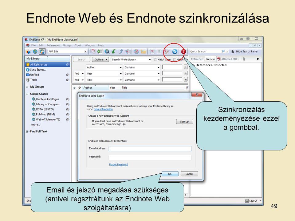Endnote Web és Endnote szinkronizálása Szinkronizálás kezdeményezése ezzel a gombbal.
