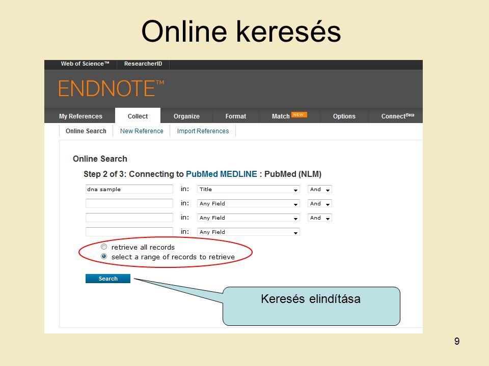 Online keresés Keresés elindítása 9