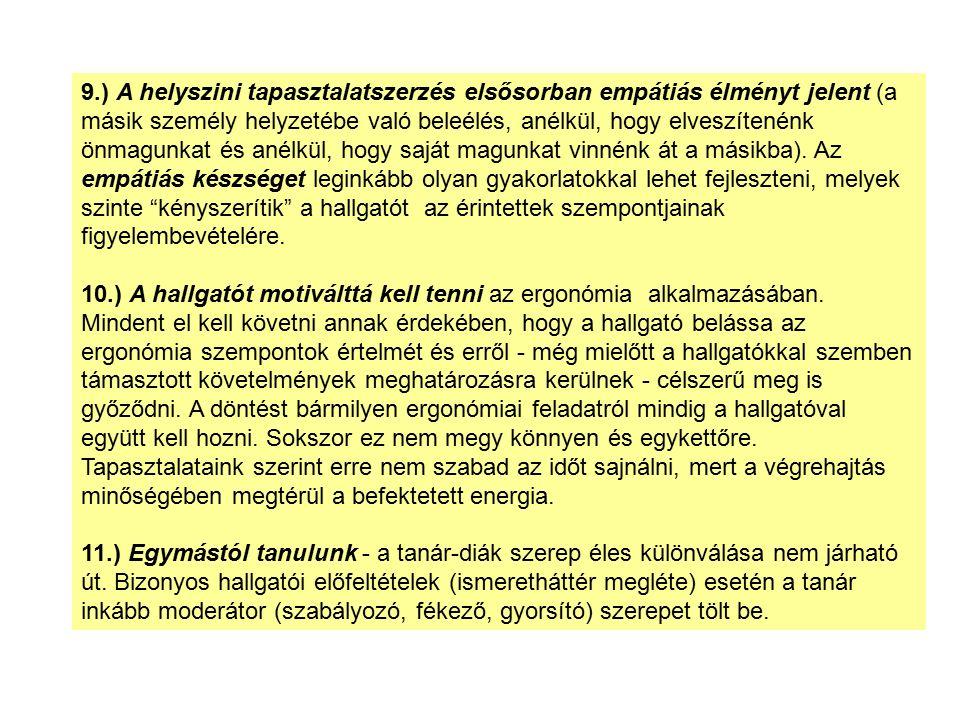 Stresszmodell Követelmények és cselekvési-döntési játéktér (KARASEK, 1979) Követelmények csekélymagas csekély Cselekvési játéktér Tünetgyakoriság (%) –Szív megbetegedések –Idegi panaszok –Túlzott fáradtság