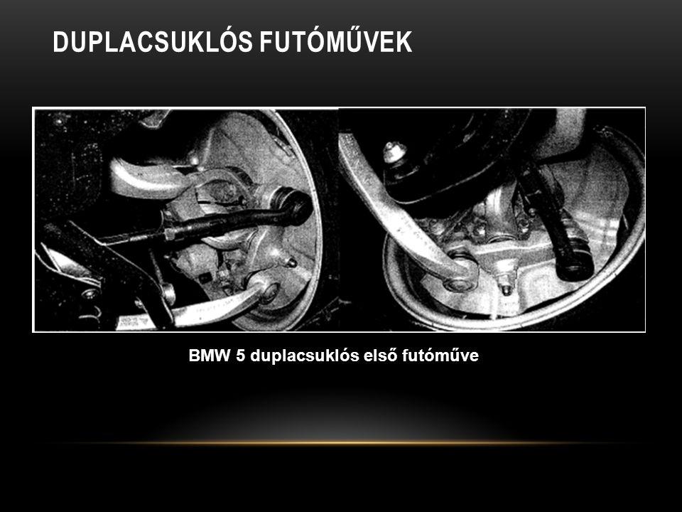 DUPLACSUKLÓS FUTÓMŰVEK BMW 5 duplacsuklós első futóműve
