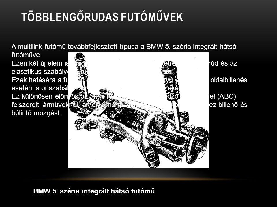 TÖBBLENGŐRUDAS FUTÓMŰVEK BMW 5.