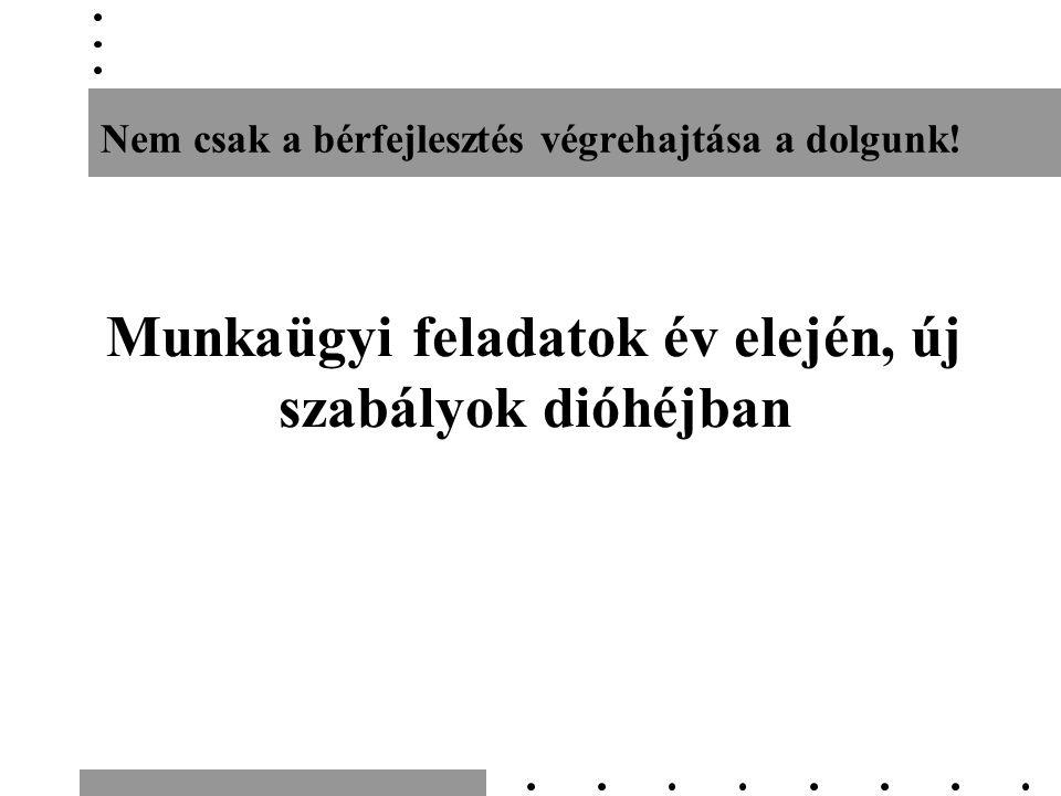 Vezető felmondási tilalma Mt.209. § (2) A vezető munkaszerződése b) 65.