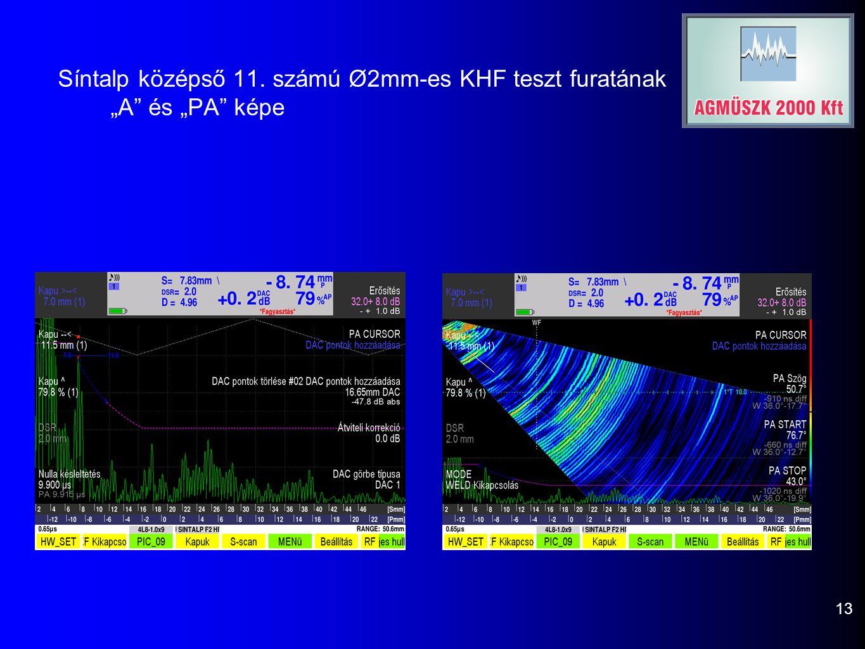 """Síntalp középső 11. számú Ø2mm-es KHF teszt furatának """"A"""" és """"PA"""" képe 13"""