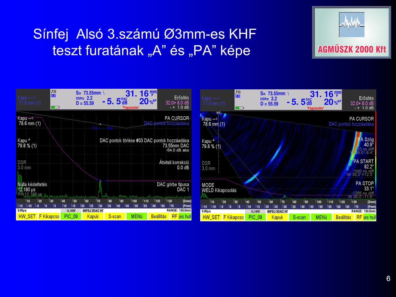 """Sínfej Alsó 3.számú Ø3mm-es KHF teszt furatának """"A"""" és """"PA"""" képe 6"""