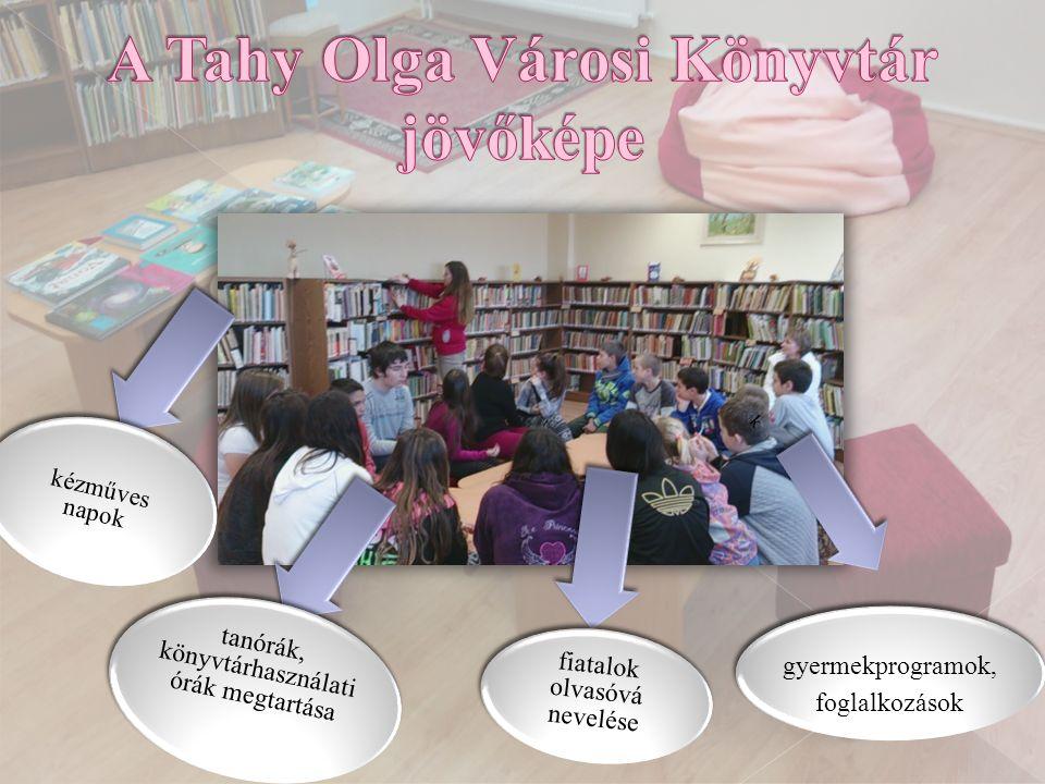 k lehetőségek innováció gyermekprogramok, foglalkozások fiatalok olvasóvá nevelése tanórák, könyvtárhasználati órák megtartása kézműves napok