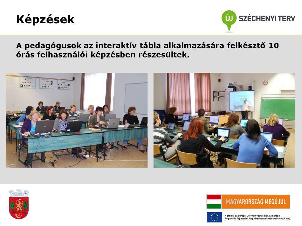 Képzések A pedagógusok az interaktív tábla alkalmazására felkésztő 10 órás felhasználói képzésben részesültek.