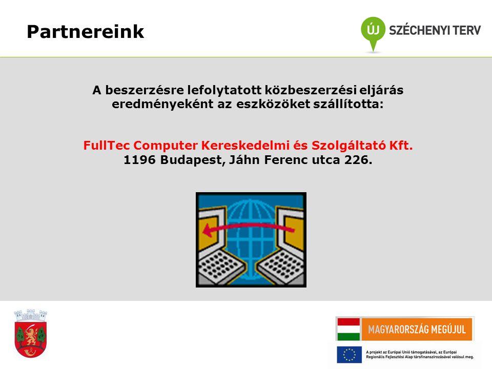Partnereink A beszerzésre lefolytatott közbeszerzési eljárás eredményeként az eszközöket szállította: FullTec Computer Kereskedelmi és Szolgáltató Kft.