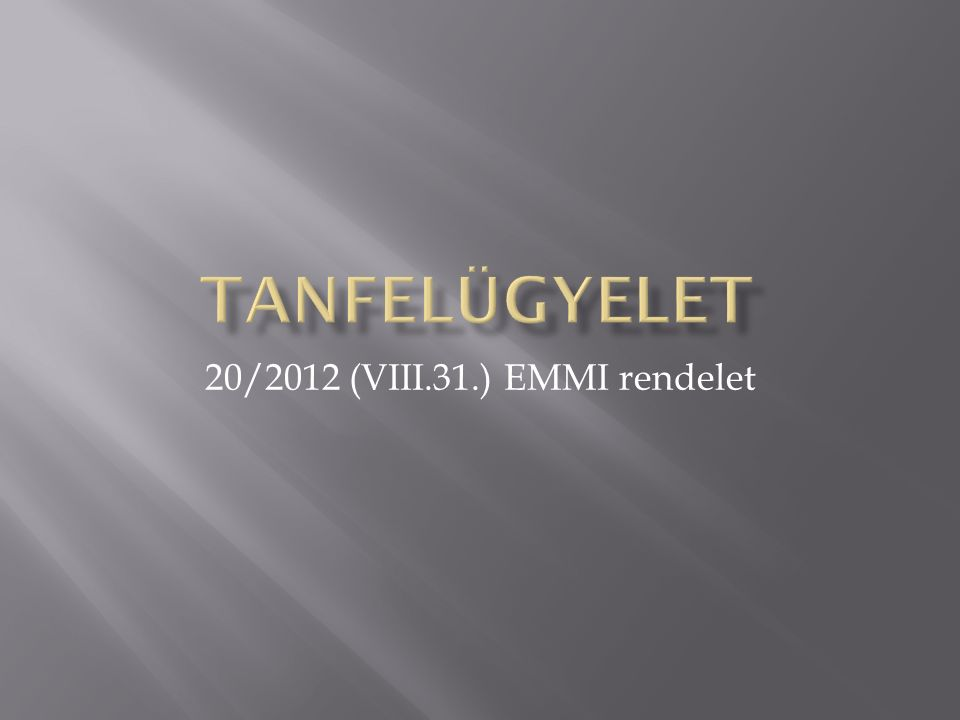 20/2012 (VIII.31.) EMMI rendelet
