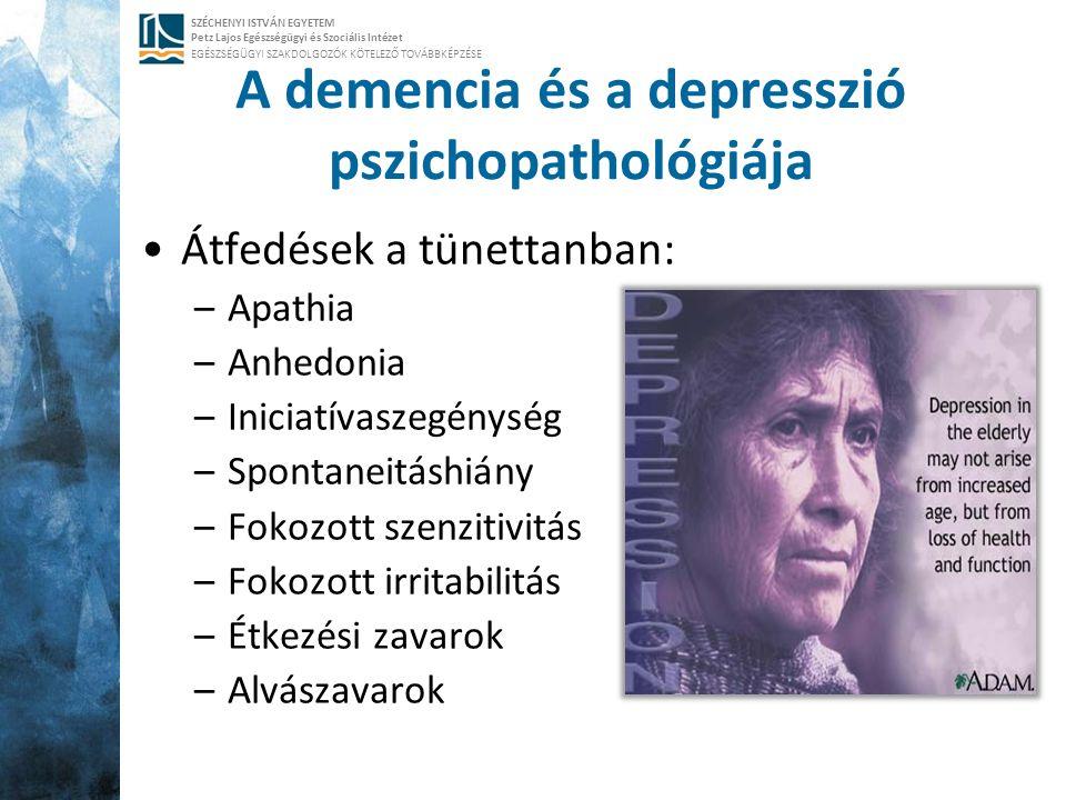 SZÉCHENYI ISTVÁN EGYETEM Petz Lajos Egészségügyi és Szociális Intézet EGÉSZSÉGÜGYI SZAKDOLGOZÓK KÖTELEZŐ TOVÁBBKÉPZÉSE A demencia és a depresszió pszi