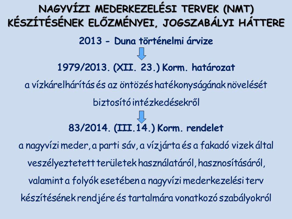 2013 - Duna történelmi árvize 1979/2013. (XII. 23.) Korm.