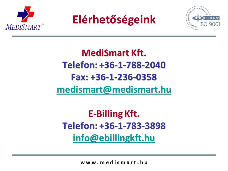 w w w. m e d i s m a r t. h u MediSmart Kft.
