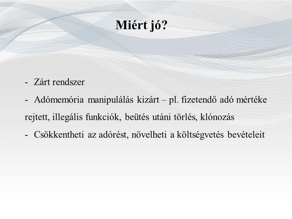 FŐSZABÁLY 2013.május 1-jétől AEE-vel felszerelt pénztárgépet kell használni KIVÉTEL 2013.