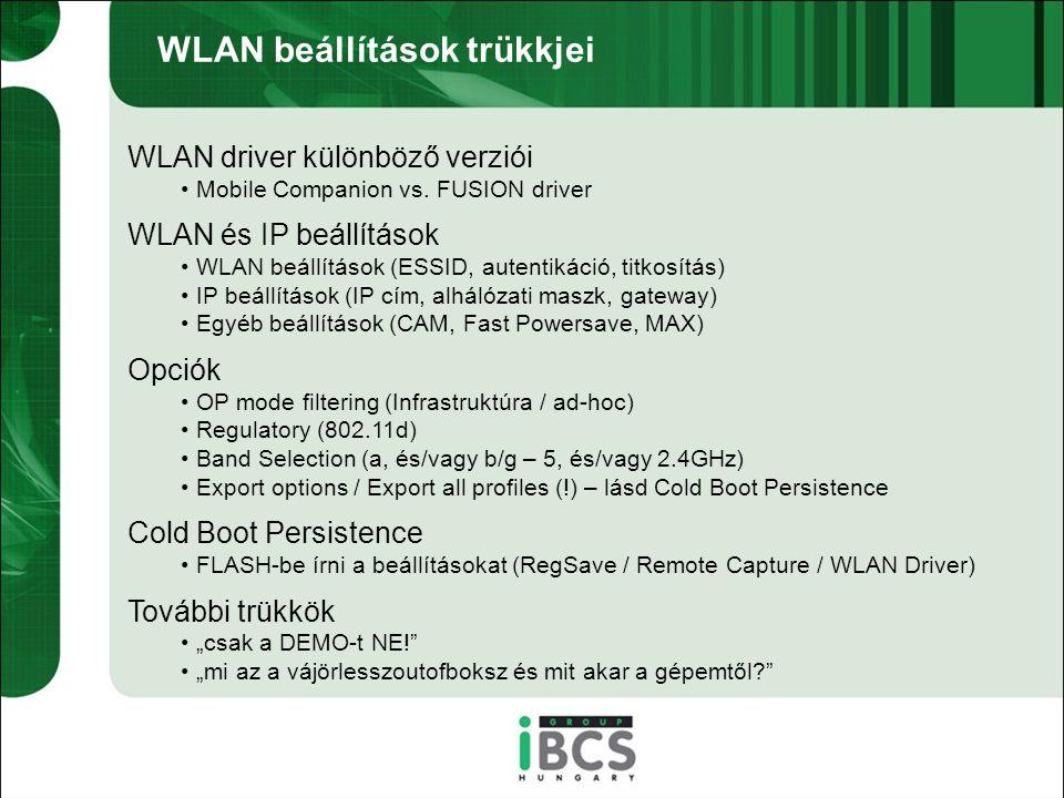 WLAN beállítások trükkjei WLAN driver különböző verziói Mobile Companion vs.