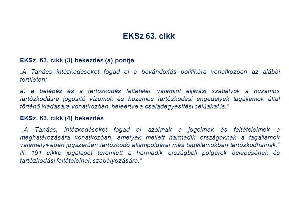 EKSz 63. cikk EKSz. 63.