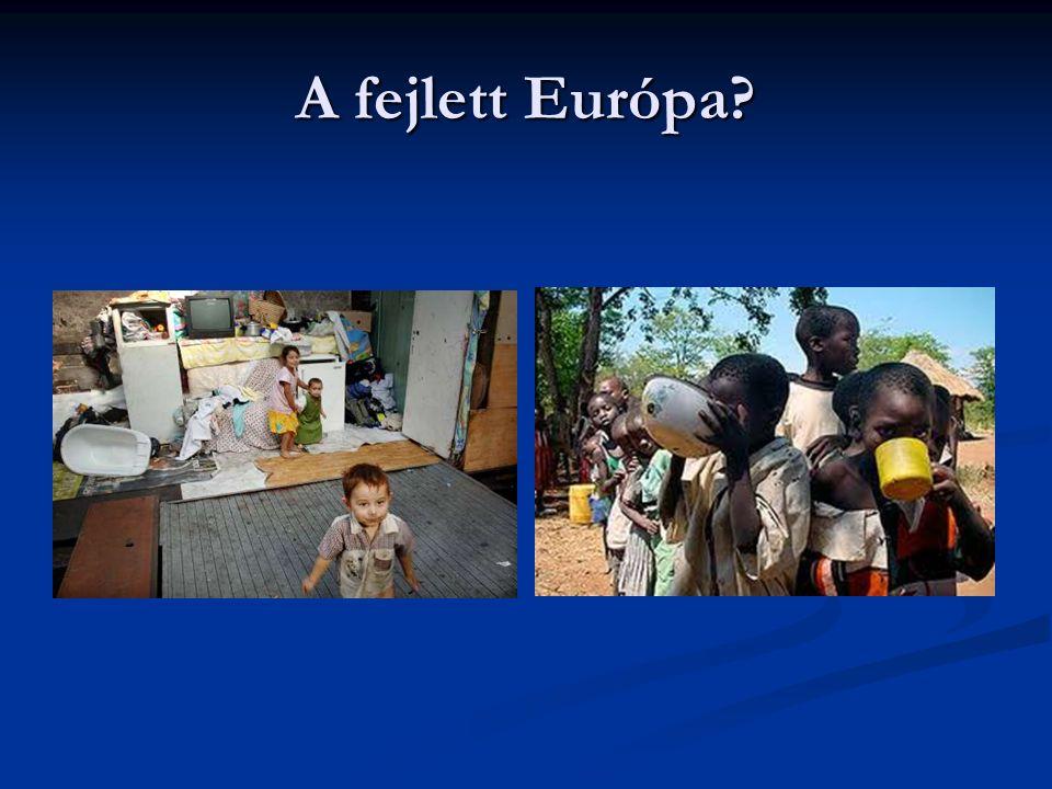A fejlett Európa