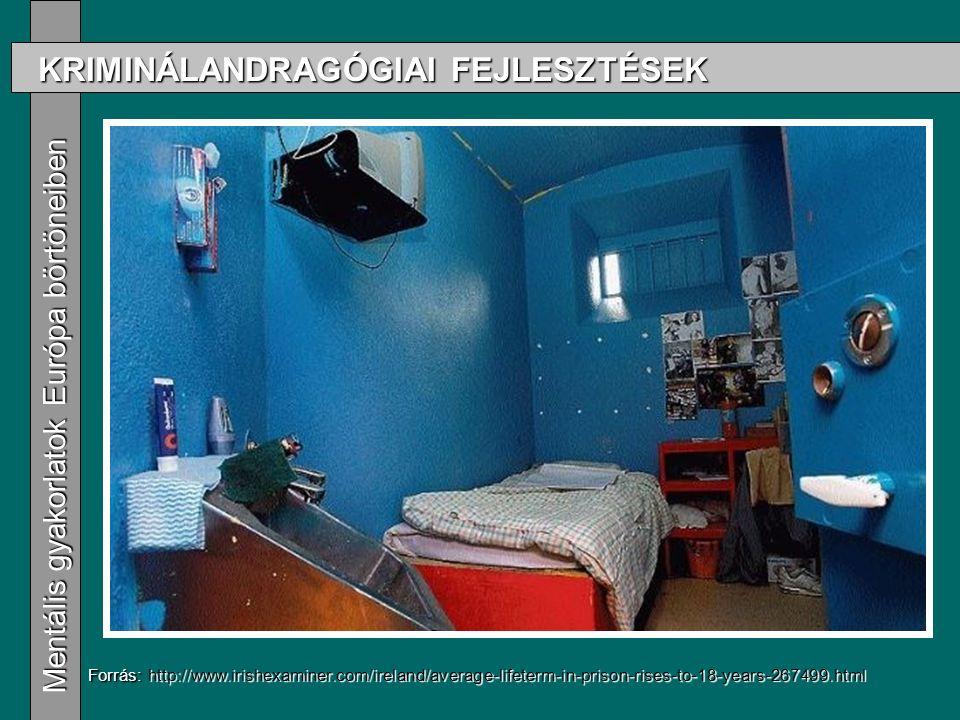 KRIMINÁLANDRAGÓGIAI FEJLESZTÉSEK Mentális gyakorlatok Európa börtöneiben Mentális gyakorlatok Európa börtöneiben Forrás: http://www.irishexaminer.com/ireland/average-lifeterm-in-prison-rises-to-18-years-267499.html