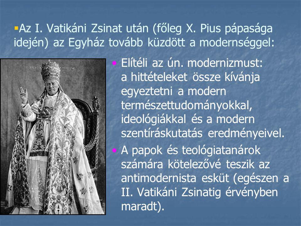   Az I. Vatikáni Zsinat után (főleg X.