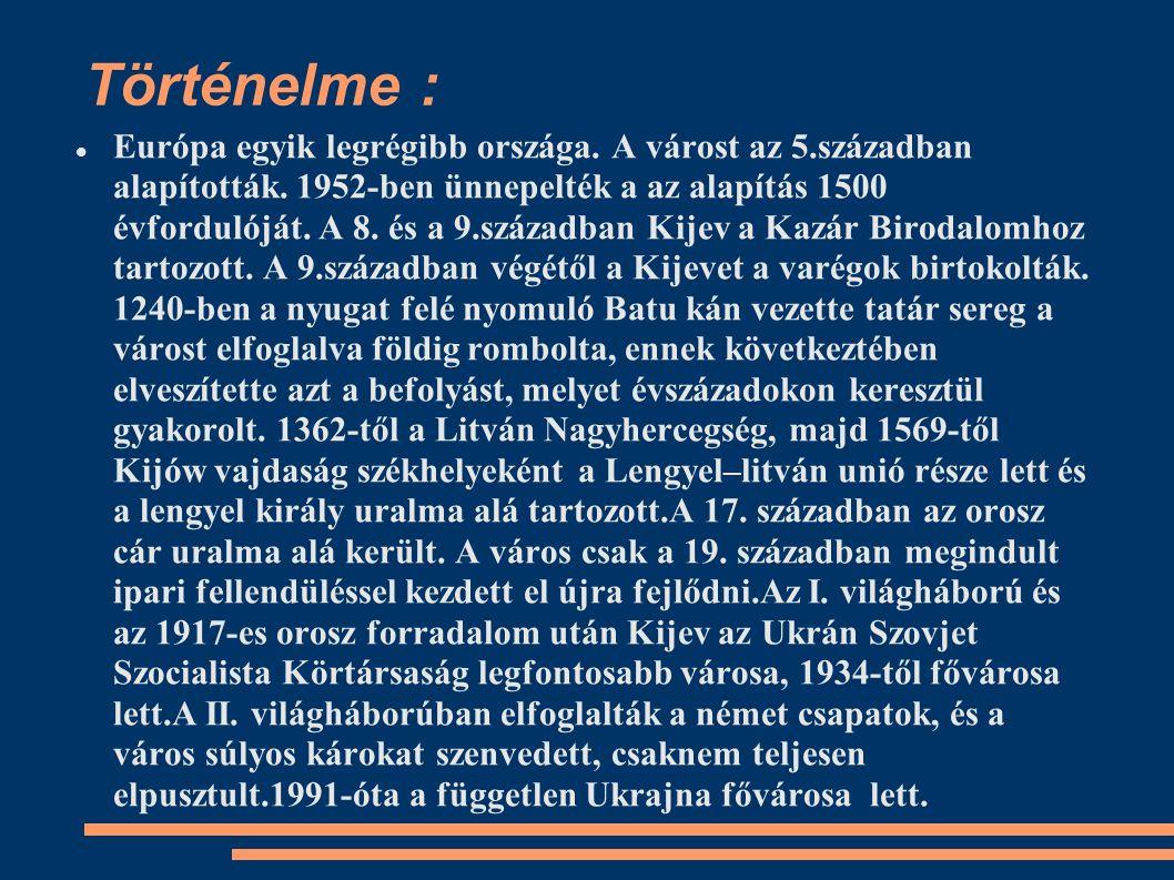 Történelme : Európa egyik legrégibb országa. A várost az 5.században alapították. 1952-ben ünnepelték a az alapítás 1500 évfordulóját. A 8. és a 9.szá