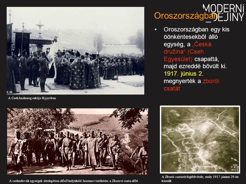 """Oroszországban egy kis öönkéntesekből álló egység, a """"Česká družina (Cseh Egyesület) csapattá, majd ezreddé bővült ki."""