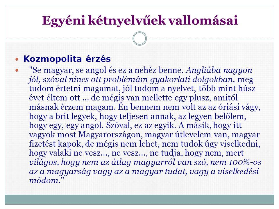 Származási hely Magyarországi horvátok a horvát kultúrához és nyelvhez kötik magukat, de az önmeghatározásuk magyar, mert Magyarországon születtek és magyar állampolgárok