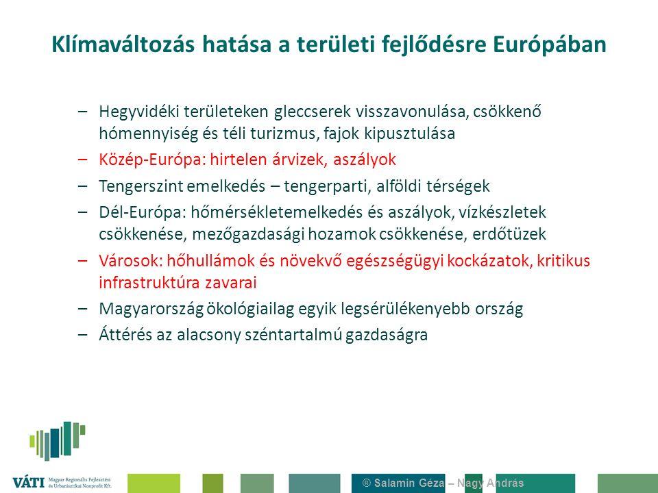 ® Salamin Géza – Nagy András –Hegyvidéki területeken gleccserek visszavonulása, csökkenő hómennyiség és téli turizmus, fajok kipusztulása –Közép-Európ