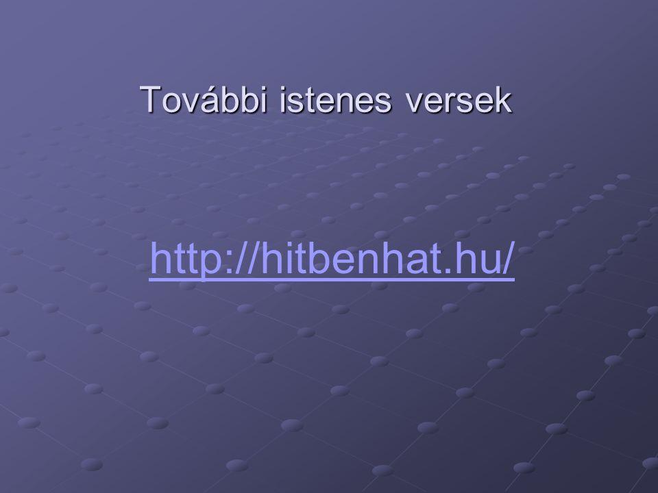 További istenes versek http://hitbenhat.hu/
