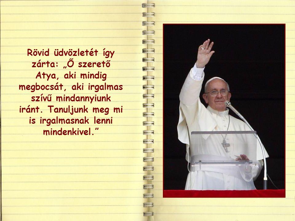 Ferenc pápa két évvel ezelőtt március 17-én az első Úrangyala imádság alkalmával Isten irgalmáról beszélt.