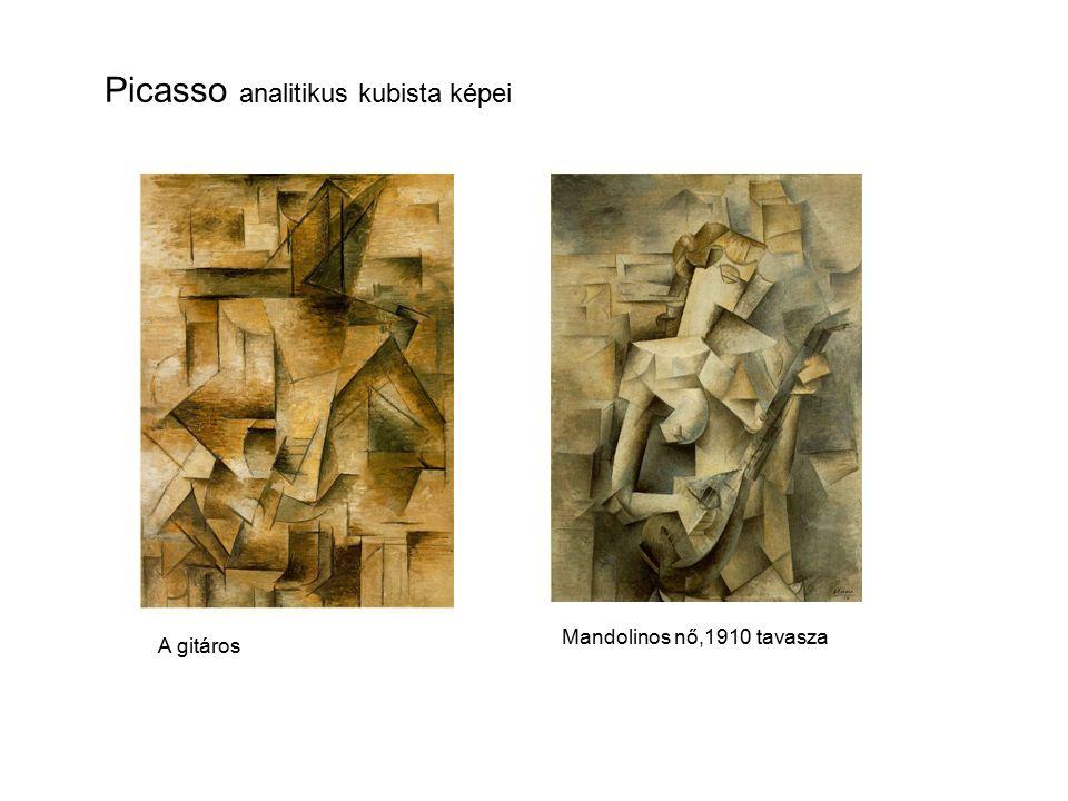 Picasso analitikus kubista képei Mandolinos nő,1910 tavasza A gitáros