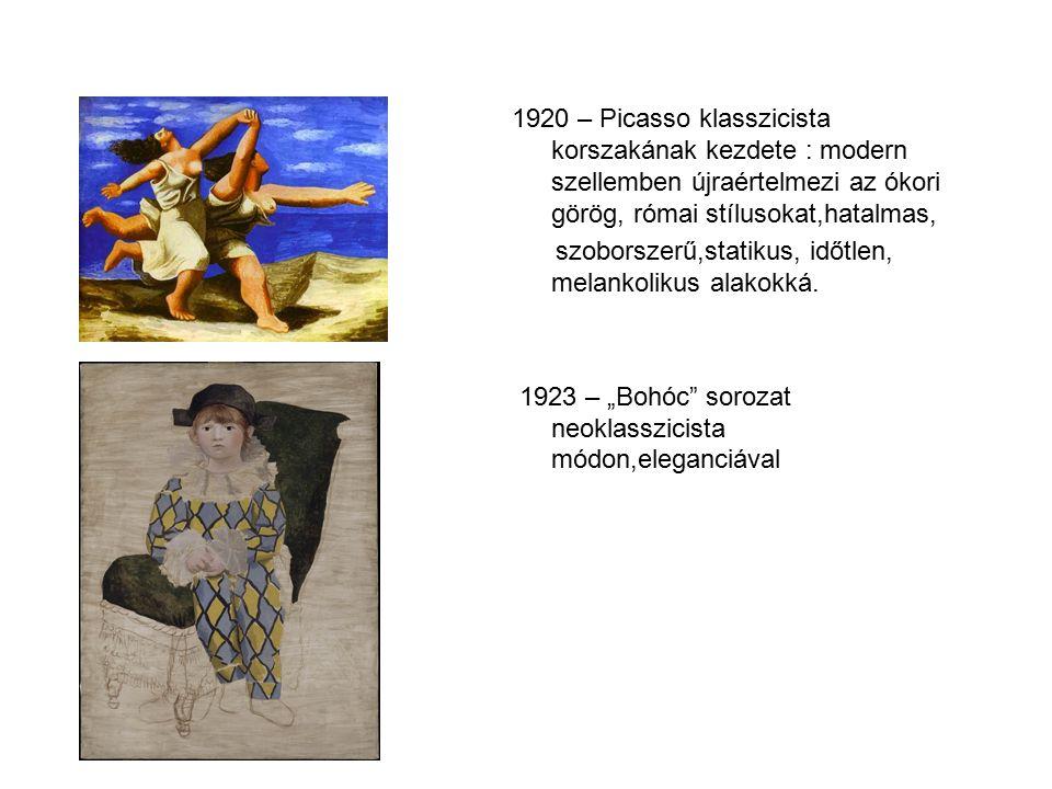 1920 – Picasso klasszicista korszakának kezdete : modern szellemben újraértelmezi az ókori görög, római stílusokat,hatalmas, szoborszerű,statikus, időtlen, melankolikus alakokká.