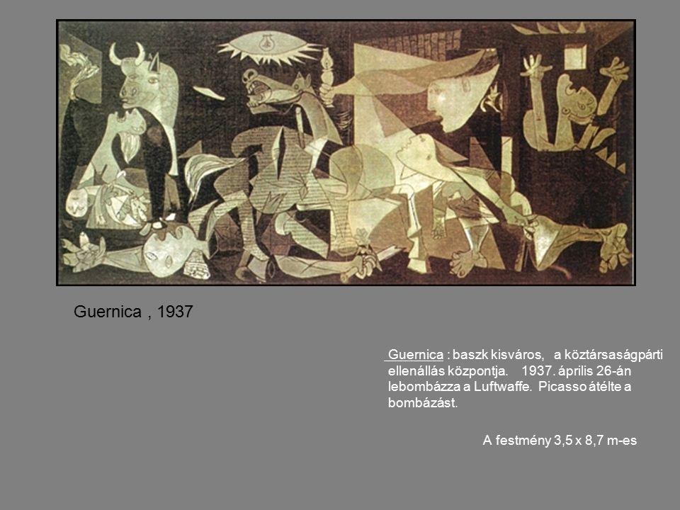 Guernica : baszk kisváros, a köztársaságpárti ellenállás központja.