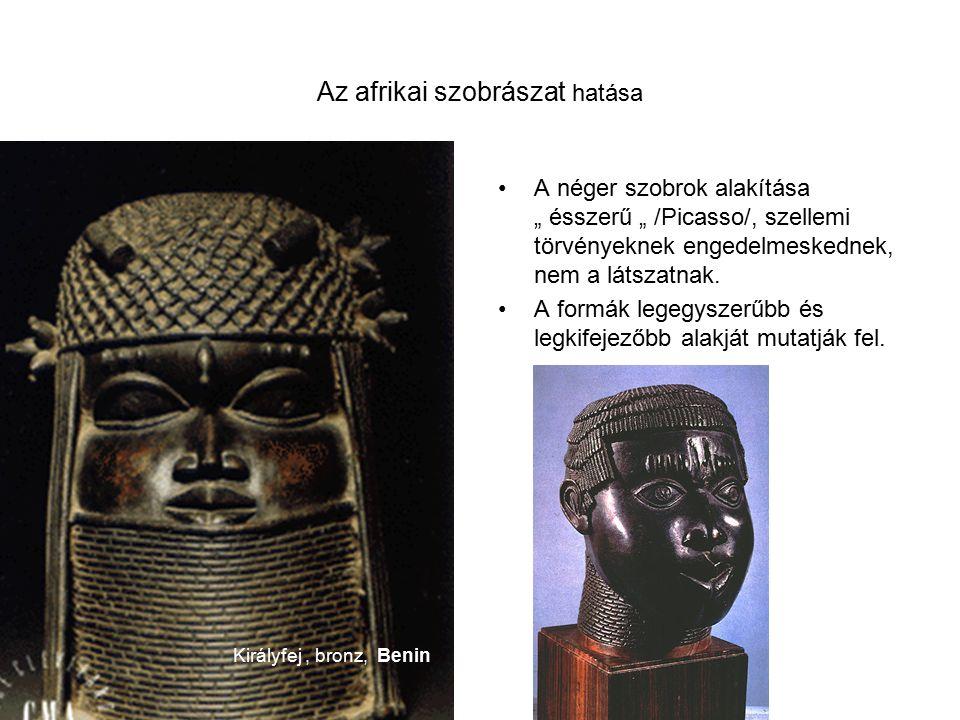 """Az afrikai szobrászat hatása A néger szobrok alakítása """" ésszerű """" /Picasso/, szellemi törvényeknek engedelmeskednek, nem a látszatnak."""