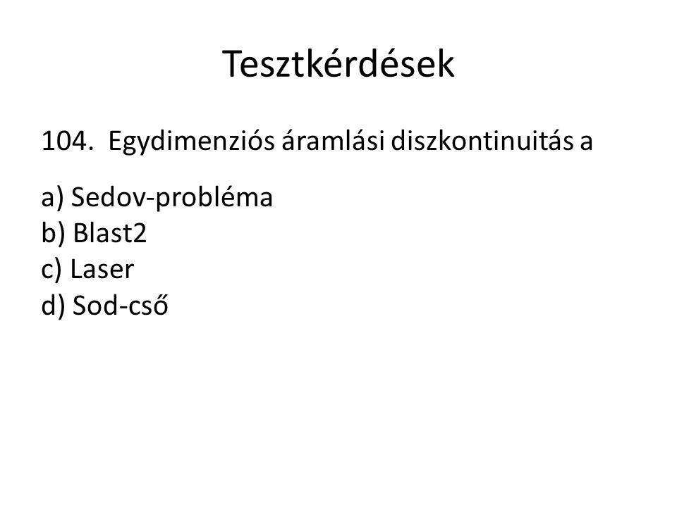 Tesztkérdések 104.