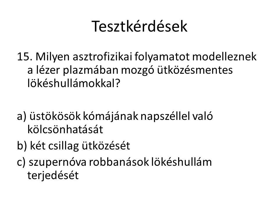 Tesztkérdések 15.