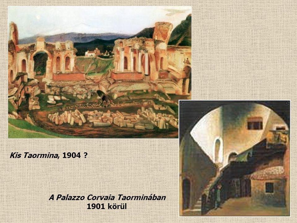 Taorminai részlet óratoronnyal 1901 Tájrészlet Taormina közelében 1901