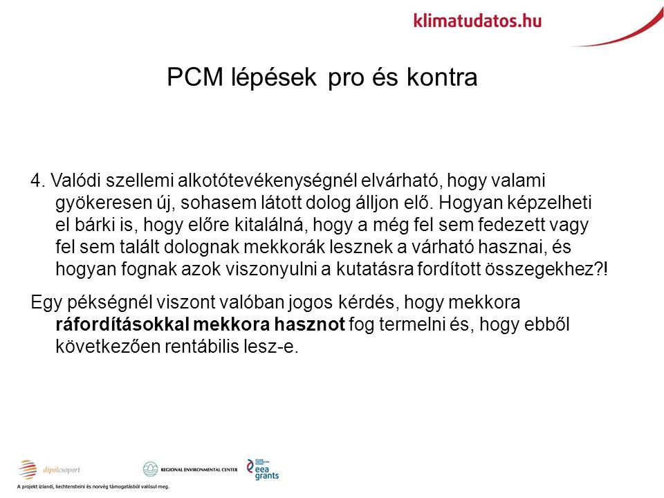 PCM lépések pro és kontra 4.