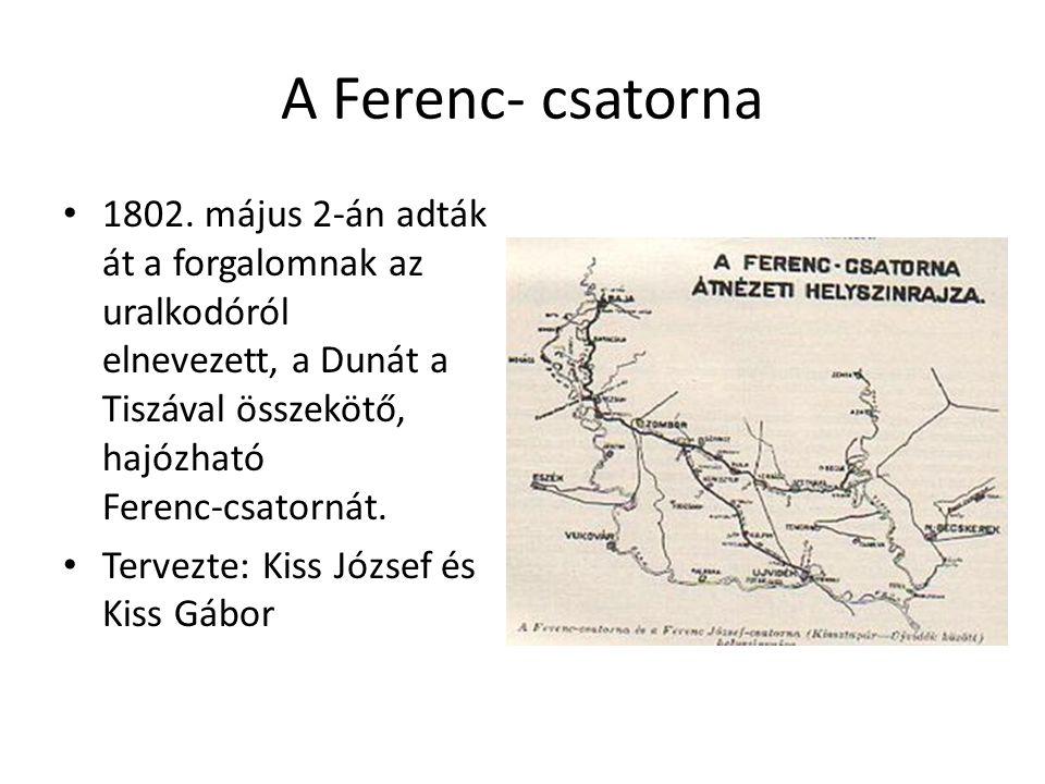 A Ferenc- csatorna 1802.