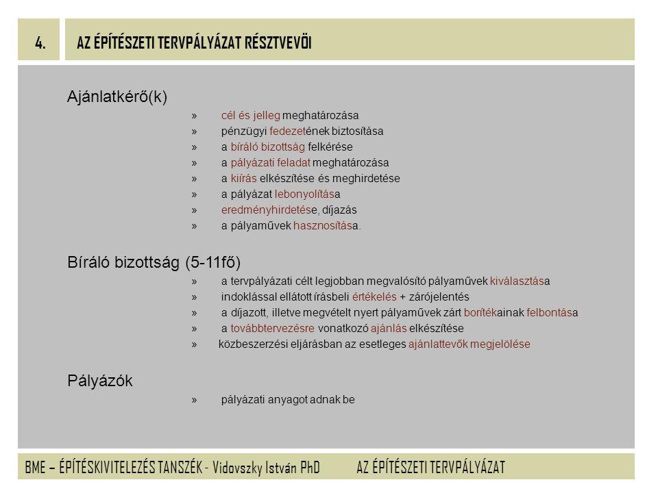 BME – ÉPÍTÉSKIVITELEZÉS TANSZÉK - Vidovszky István PhD 5.