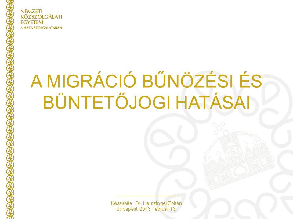 Készítette: Dr.Hautzinger Zoltán Budapest, 2016. február 16.