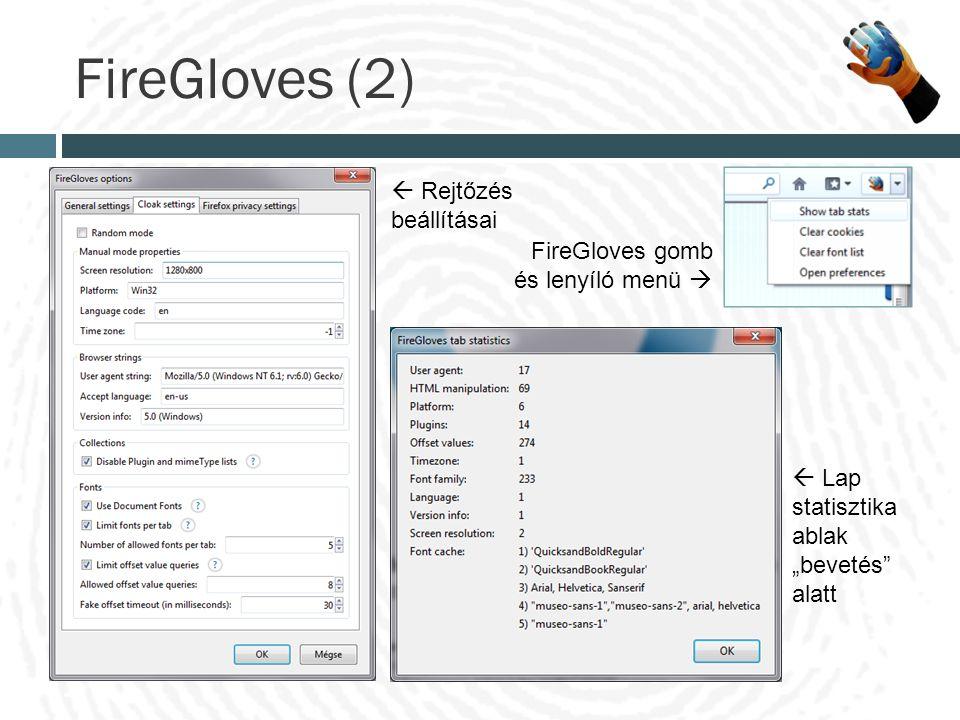""" Rejtőzés beállításai FireGloves gomb és lenyíló menü   Lap statisztika ablak """"bevetés"""" alatt FireGloves (2)"""