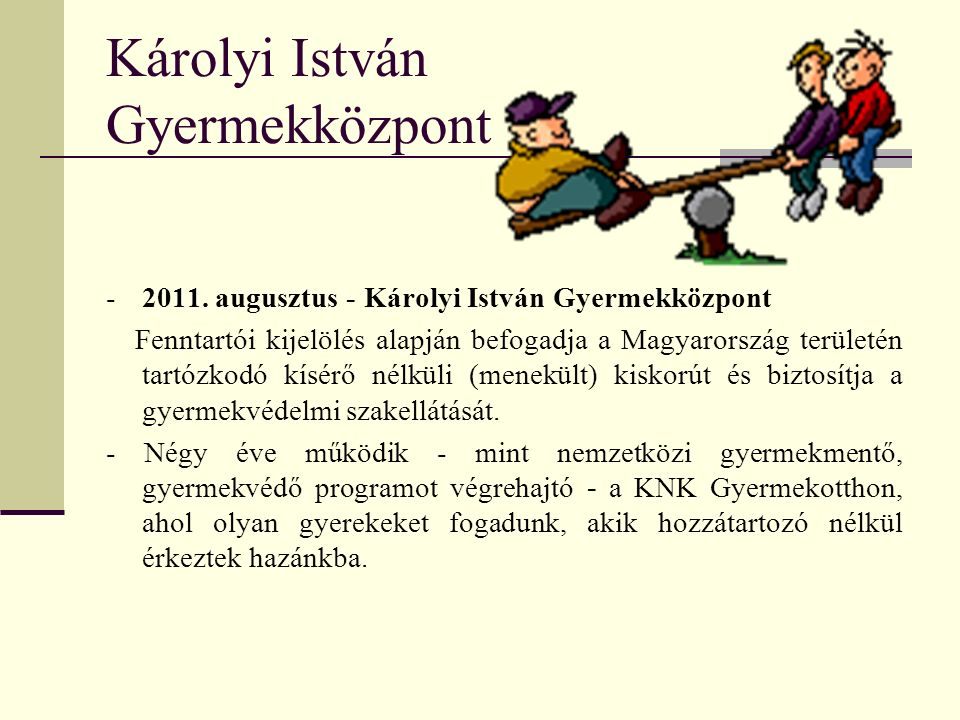 Károlyi István Gyermekközpont -2011.