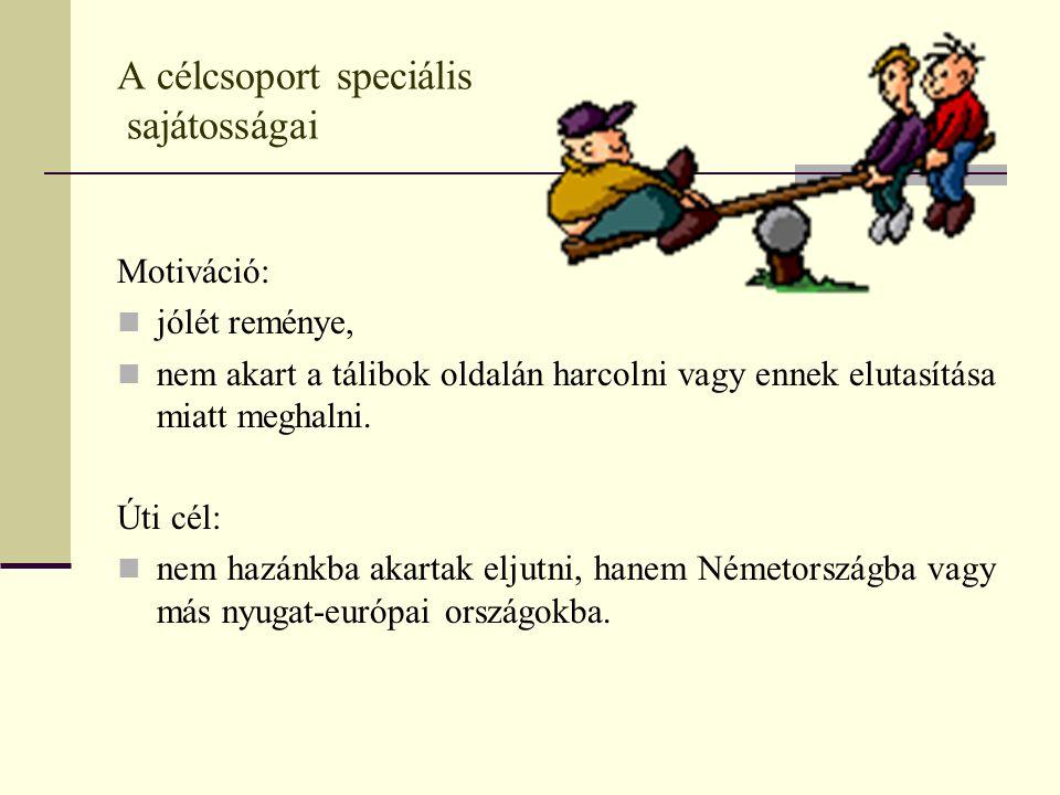 A célcsoport speciális sajátosságai - Ugyanolyan elbánásban részesül, mint egy hasonló helyzetű magyar, vagy az unió más területéről származó gyermek.