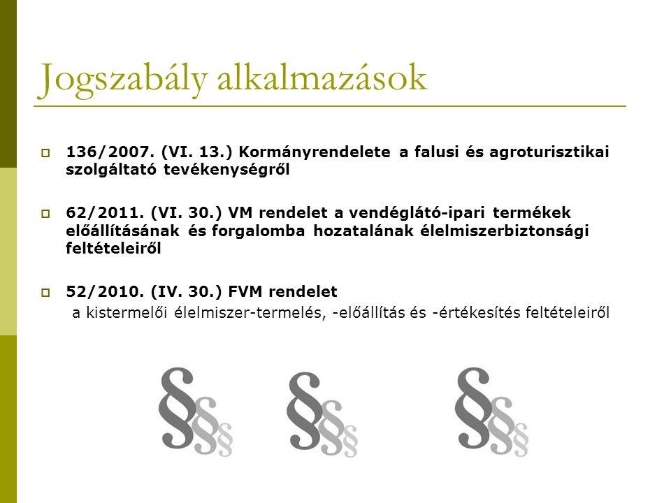 Jogszabály alkalmazások  136/2007. (VI.