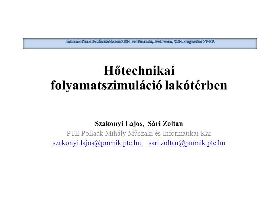 Előzmény : Intelligens lakótér folyamatdinamikája c.