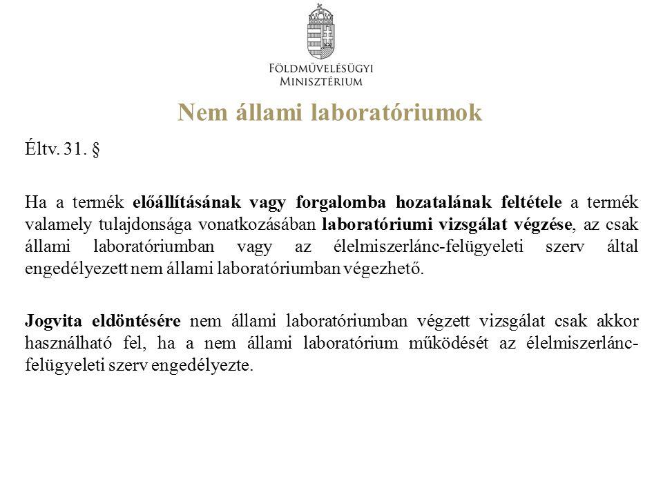 Nem állami laboratóriumok Éltv.31.