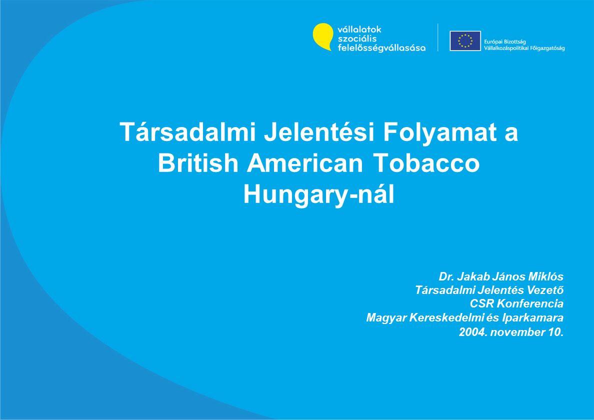 Társadalmi Jelentési Folyamat a British American Tobacco Hungary-nál Dr.