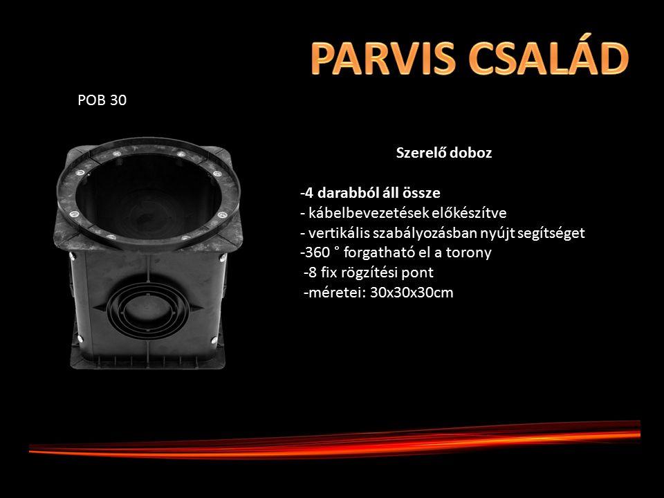 POB 30 Szerelő doboz -4 darabból áll össze - - kábelbevezetések előkészítve - - vertikális szabályozásban nyújt segítséget -360 ° forgatható el a torony -8 fix rögzítési pont -méretei: 30x30x30cm